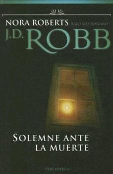 Paperback Solemne Ante La Muerte (In Death) (Spanish Edition) Book