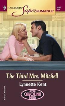 The Third Mrs. Mitchell: At the Carolina Diner (Harlequin Superromance No. 1080) - Book #1 of the At the Carolina Diner