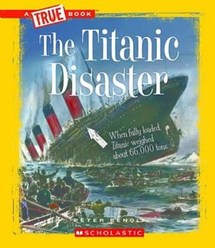 Paperback The Titanic Disaster (a True Book: Disasters) Book