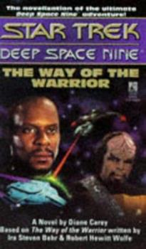 The Way of the Warrior - Book #15 of the Star Trek Deep Space Nine