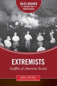 Extremists: Gadflies of American Society 1634501640 Book Cover