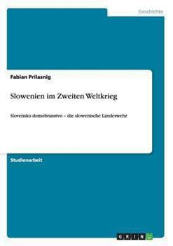 Paperback Slowenien Im Zweiten Weltkrieg Book