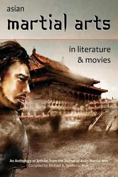 Asian Martial Arts in Literature and Movies 1893765326 Book Cover