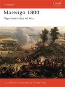 Marengo, 1800: Napoleon's Greatest Gamble (Osprey Military Campaign) - Book #70 of the Osprey Campaign