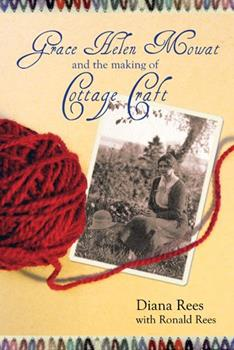 Paperback Grace Helen Mowat and the Making of Cottage Craft Book