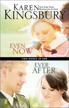 Even Now / Ever After