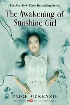 The Awakening of Sunshine Girl - Book #2 of the Haunting of Sunshine Girl