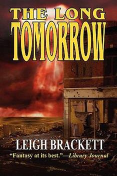 The Long Tomorrow 0345288858 Book Cover