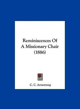 Hardcover Reminiscences of a Missionary Chair Book