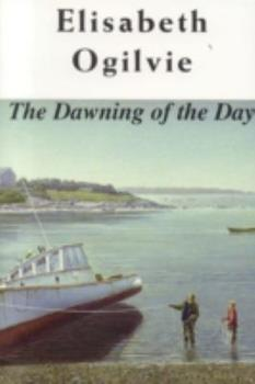 The Dawning of the Day (Joanna Bennett's Island Series: The Lover's Trilogy, Book I) - Book #4 of the Bennett's Island #0.1