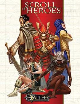 Exalted Scroll of Heroes 1588463761 Book Cover