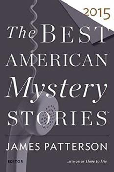 The Best American Mystery Stories 2015 - Book  of the Best American Mystery Stories