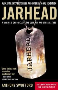 Paperback Jarhead : A Marine's Chronicle of the Gulf War and Other Battles Book