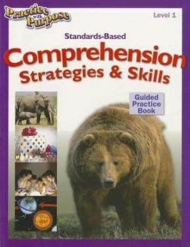 Paperback Standards-Based Comprehension Strategies and Skills Practice Book : Level 1 Book