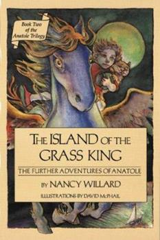 The Island of the Grass King: The Further Adventures of Anatole 0152390839 Book Cover