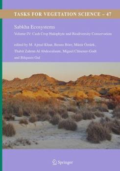 Paperback Sabkha Ecosystems: Volume IV: Cash Crop Halophyte and Biodiversity Conservation Book