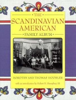 The Scandinavian American Family Album 0195124243 Book Cover