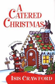 A Catered Christmas 0758206887 Book Cover