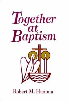 Together At Baptism 0877935238 Book Cover