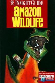 Paperback Amazon Wildlife (Amazon Wildlife, 3rd ed) Book