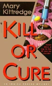 Kill or Cure 0553575856 Book Cover