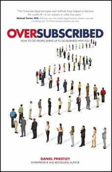 Paperback Oversubscribed: How to Get People Lining Up to Do Business with You Book