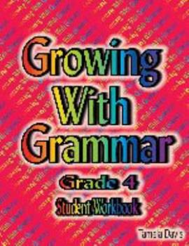 Spiral-bound Growing with Grammar Level 4 Student Workbook and Book
