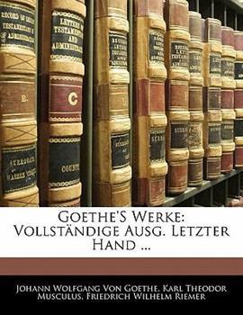 Paperback Goethe's Werke: Vollst?ndige Ausg. Letzter Hand ... Book
