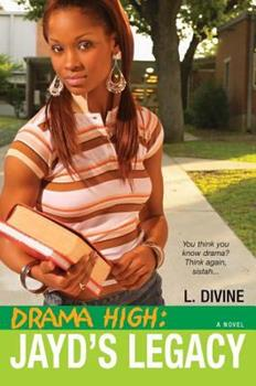 Drama High: Jayd's Legacy 0758216378 Book Cover