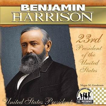 Benjamin Harrison - Book  of the United States Presidents *2017*