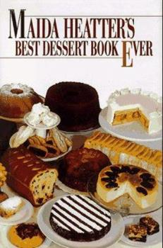 Hardcover Maida Heatter's Best Dessert Book Ever Book