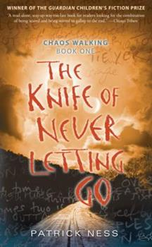 Paperback The Knife of Never Letting Go (Chaos Walking, 1) Book