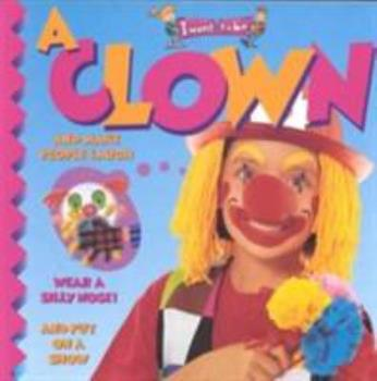A Clown - Book  of the I Want to Be