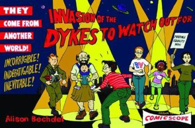 Invasion of the Dykes to Watch Out For (Dykes to Watch Out for)