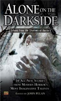 Alone on the Darkside: Echoes From Shadows of Horror 0451461053 Book Cover