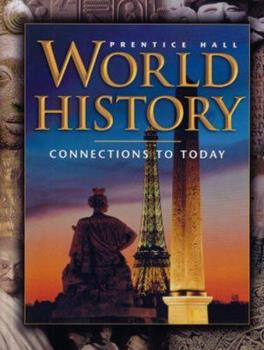 World History: Connections to Today 0131817590 Book Cover