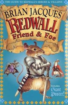 Redwall Friend & Foe: The Guide to Redwall's Heroes & Villains (with Giant Poster) - Book  of the Redwall