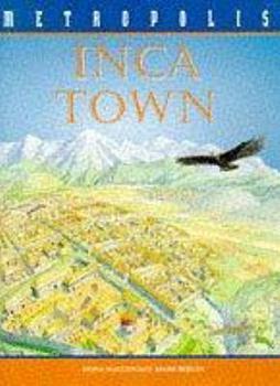 Hardcover Inca Town (Metropolis) Book