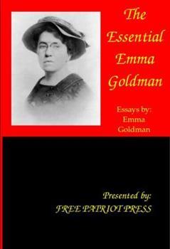 The Essential Emma Goldman 0984203788 Book Cover