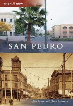 San Pedro, California - Book  of the  and Now