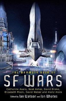 The Mammoth Book of SF Wars 0762445920 Book Cover