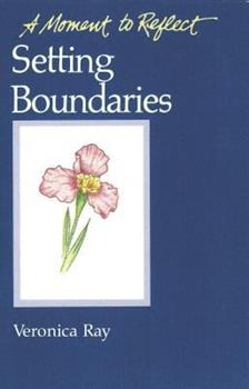 Setting Boundaries: A Moment To Reflect (A Moment to Reflect) 0894865854 Book Cover