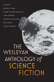 The Wesleyan Anthology of Science Fiction 0819569550 Book Cover