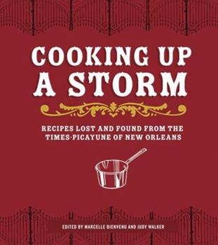 Cooking Up a Storm: New Orleans Recipes for Recovery 0811865770 Book Cover
