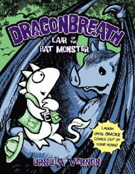 Lair of the Bat Monster - Book #4 of the Dragonbreath