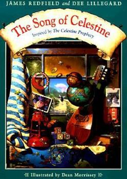 The Song of Celestine : Inspired by the Celestine Prophecy