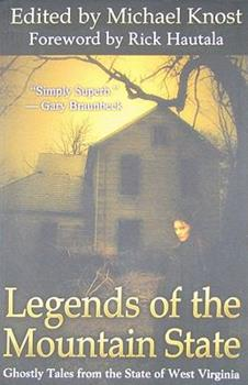 Legends of the Mountain State 0979323606 Book Cover