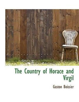 Paperback The Country of Horace and Virgil Book