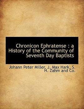 Paperback Chronicon Ephratense: A History of the Community of Seventh Day Baptists Book