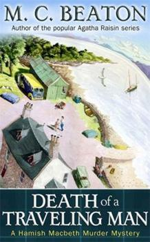Paperback Death of a Travelling Man: A Hamish Macbeth Murder Mystery Book